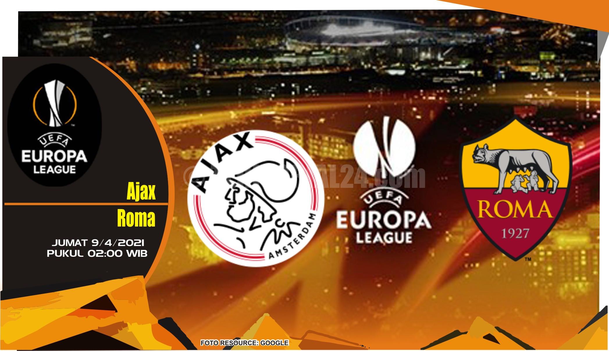 Prediksi Liga Europa: Ajax vs Roma - 9 April 2021
